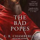 The Bad Popes Audiobook