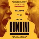 Bundini: Don't Believe the Hype Audiobook