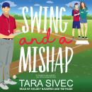 Swing and A Mishap Audiobook