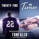 Twenty-Two & One Timer Audiobook