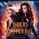 Cinders of Yesterday Audiobook