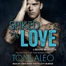 Spiked by Love Audiobook