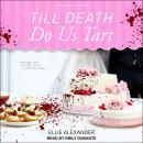 Till Death Do Us Tart Audiobook