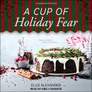 A Cup of Holiday Fear Audiobook
