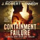 Containment Failure Audiobook