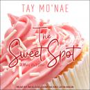The Sweet Spot: A Maple Hills Story Audiobook