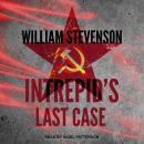 Intrepid's Last Case Audiobook