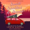 Sunsets, Sabbatical, & Scandal Audiobook