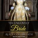 The Unlovely Bride Audiobook