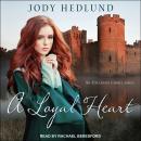 A Loyal Heart Audiobook