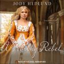 A Worthy Rebel Audiobook