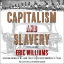Capitalism and Slavery: Third Edition Audiobook
