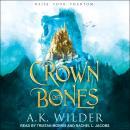 Crown of Bones Audiobook