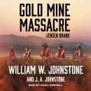 Gold Mine Massacre Audiobook