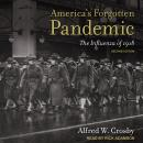America's Forgotten Pandemic: The Influenza of 1918, Second Edition Audiobook