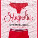Magnolia Audiobook