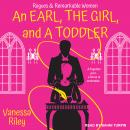 An Earl, the Girl, and a Toddler Audiobook