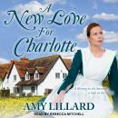 A New Love for Charlotte Audiobook
