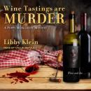 Wine Tastings Are Murder Audiobook