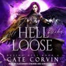 All Hell Breaks Loose Audiobook