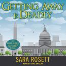 Getting Away is Deadly Audiobook