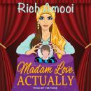 Madam Love, Actually Audiobook