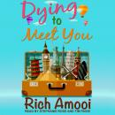 Dying to Meet You Audiobook