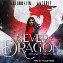 Never a Dragon Audiobook
