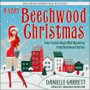 A Very Beechwood Christmas: Four Festive Magic Mini Mysteries from Beechwood Harbor Audiobook