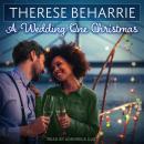 A Wedding One Christmas Audiobook