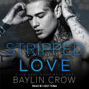 Stripped Love Audiobook