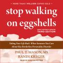 Stop Walking on Eggshells: Taking Your Life Back When Someone You Care About Has Borderline Personal Audiobook