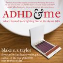 ADHD and Me: What I Learned from Lighting Fires at the Dinner Table Audiobook