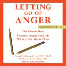 Letting Go of Anger: The Eleven Most Common Anger Styles & What to Do About Them, Second Edition Audiobook