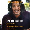 Rebound: Soaring in the NBA, Battling Parkinson's, and Finding What Really Matters Audiobook