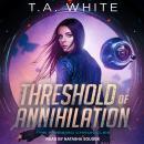 Threshold of Annihilation Audiobook
