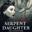 Serpent Daughter Audiobook