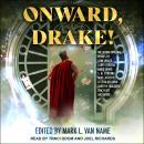Onward, Drake! Audiobook