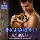 Unguarded Audiobook