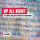 Up All Night: Ted Turner, CNN, and the Birth of 24-Hour News Audiobook