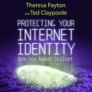 Protecting Your Internet Identity: Are You Naked Online? Audiobook