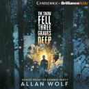 The Snow Fell Three Graves Deep: Voices from the Donner Party Audiobook