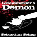 Tales from the Tumbleweed: Grandmother's Demon Audiobook