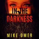 In the Darkness Audiobook
