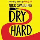 Dry Hard Audiobook