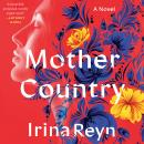 Mother Country: A Novel Audiobook