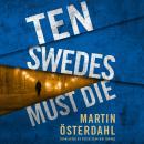 Ten Swedes Must Die Audiobook