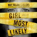 Girl Most Likely: A Thriller Audiobook