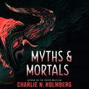 Myths and Mortals Audiobook
