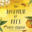 The Murmur of Bees Audiobook